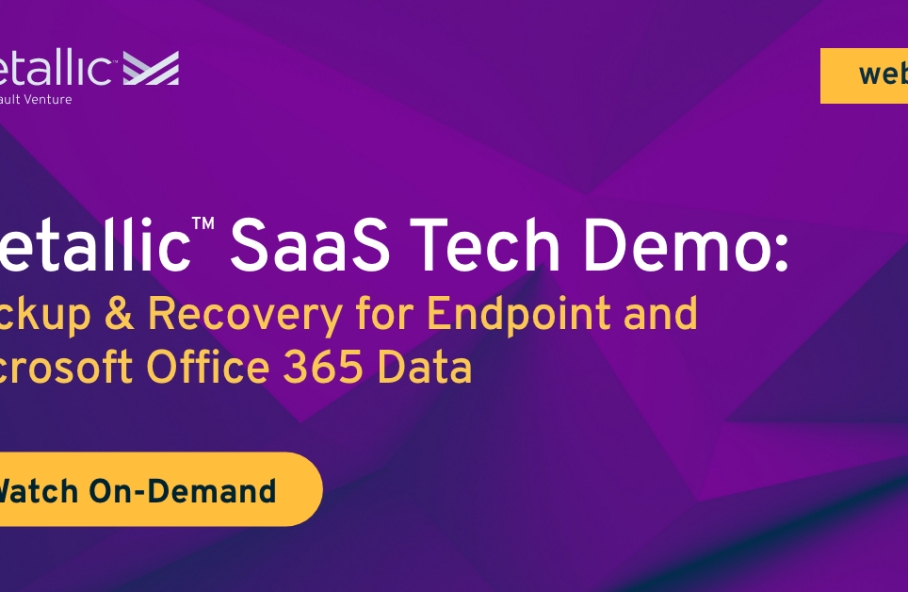 Backup & Recovery for Endpoint and Microsoft Office 365 Data